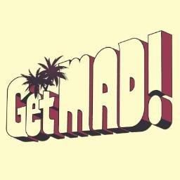 GetMAD!