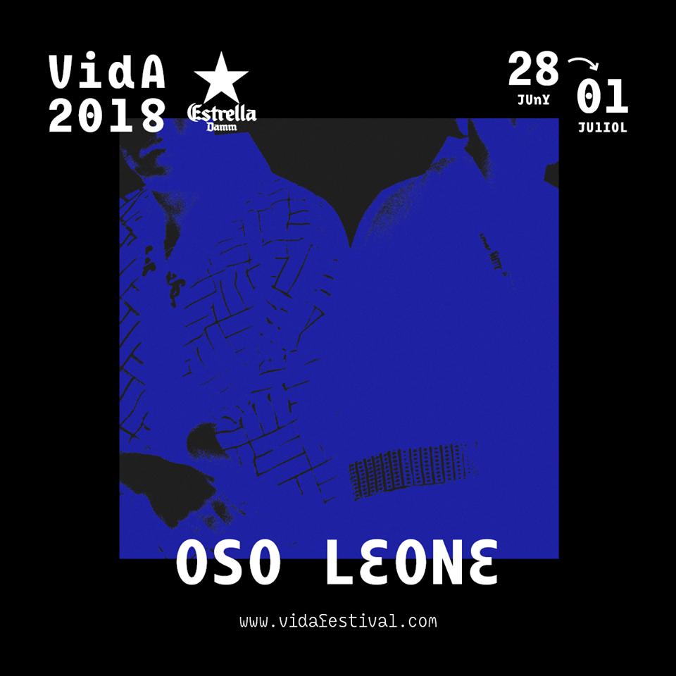 OSO LEONE, al Vida Festival 2018