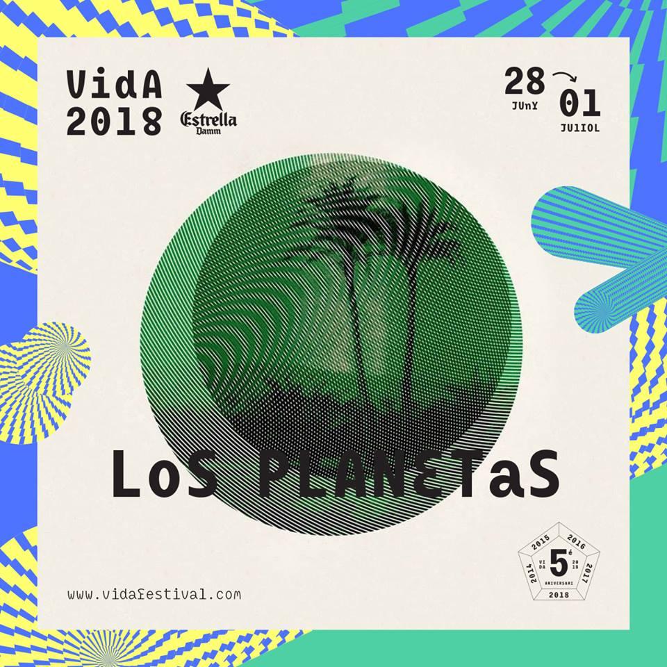 Los Planetas, al Vida Festival 2018