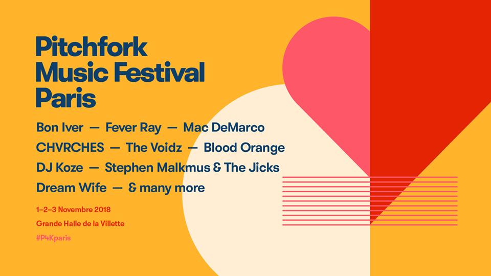 Cartel hasta el momento del Pitchfork Festival París 2018